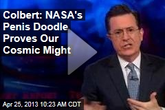 Colbert: NASA's Penis Doodle Proves Our Cosmic Might