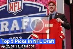Top 5 Picks in NFL Draft