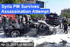 Syria PM Survives Assassination Attempt