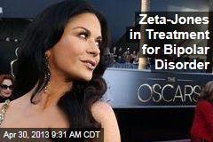 Zeta-Jones in Treatment for Bipolar Disorder