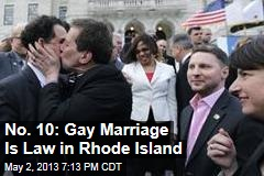 No. 10: Gay Marriage Is Law in Rhode Island