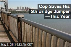 Cop Saves His 5th Bridge Jumper —This Year