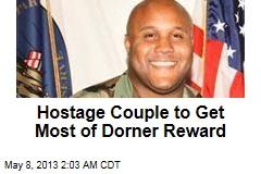 Hostage Couple to Get Most of Dorner Reward