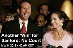 Another 'Win' for Sanford: No Court