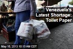 Venezuela's Latest Shortage: Toilet Paper