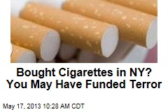 Bought Cigarettes in NY? You May Have Funded Terror