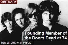 Founding Member of the Doors Dead at 74