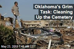 Oklahoma's Grim Task: Cleaning Up the Cemetery