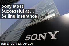 Sony Most Successful at ... Selling Insurance