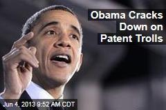 Obama Cracks Down on Patent Trolls