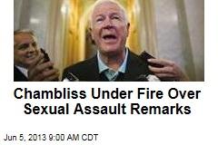 Chambliss Under Fire Over Sexual Assault Remarks