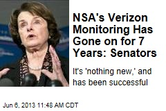 NSA's Verizon Monitoring Has Gone on for 7 Years: Senators