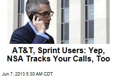 NSA Also Tracks AT&T, Sprint Users