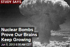 Nuclear Bombs Prove Our Brains Keep Growing