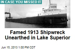 Famed 1913 Shipwreck Unearthed in Lake Superior