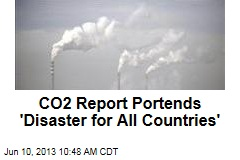 CO2 Report Portends 'Disaster for All Countries'