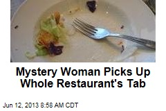 Mystery Woman Picks Up Whole Restaurant's Tab