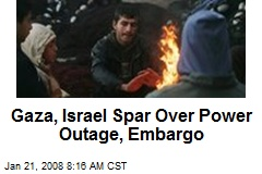 Gaza, Israel Spar Over Power Outage, Embargo
