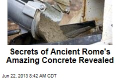Secrets of Ancient Rome's Amazing Concrete Revealed