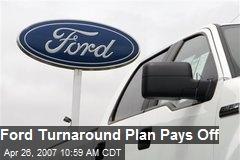 Ford Turnaround Plan Pays Off