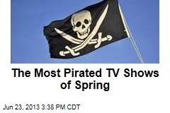 The Most Pirated TV Shows of Spring