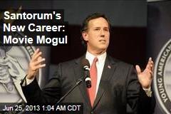 Santorum's New Career: Movie Mogul
