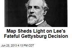 Map Sheds Light on Lee's Fateful Gettysburg Decision