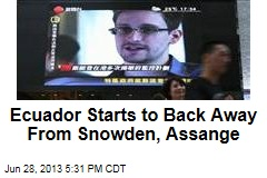 Ecuador Starts to Back Away From Snowden, Assange
