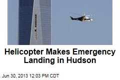 Helicopter Makes Emergency Landing in Hudson
