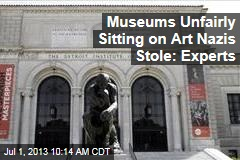 Museums Unfairly Sitting on Art Nazis Stole: Experts