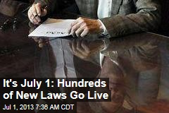 It's July 1: Hundreds of New Laws Go Live