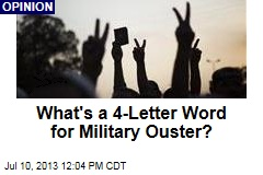 What's a 4-Letter Word for Military Ouster?