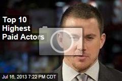 Top 10 Highest Paid Actors