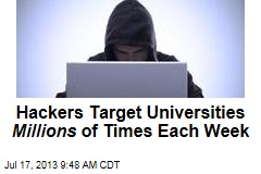 Hackers Target Universities Millions of Times Each Week