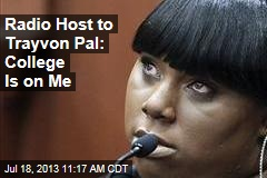 Radio Host to Trayvon Pal: College Is on Me