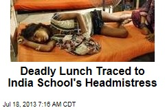 Deadly Lunch Traced to India School's Headmistress