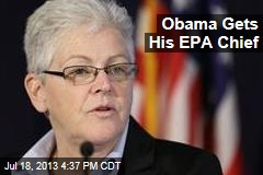 Obama Gets His EPA Chief