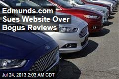 Edmunds.com Sues Website Over Fake Reviews