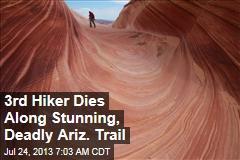 3rd Hiker Dies Along Stunning, Deadly Ariz. Trail