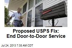 Proposed USPS Fix: End Door-to-Door Service