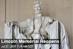 Lincoln Memorial Reopens