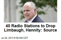 40 Radio Stations to Drop Limbaugh, Hannity: Source