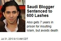 Saudi Blogger Sentenced to 600 Lashes