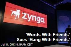 'Words With Friends' Sues 'Bang With Friends'