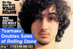 Tsarnaev Doubles Sales of Rolling Stone