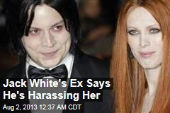 Jack White Barred From Ex Amid Harassment Claims