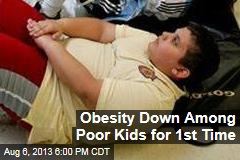 Obesity Down Among Poor Kids for 1st Time