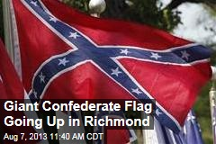 Confederate Group's Giant Flag Raises Tempers