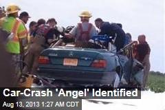 Car-Crash 'Angel' Identified