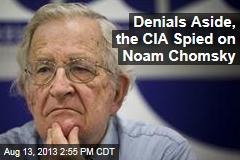 CIA: Actually, We Did Spy on Noam Chomsky